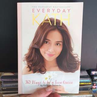 Everyday Kath - Kathryn Bernardo