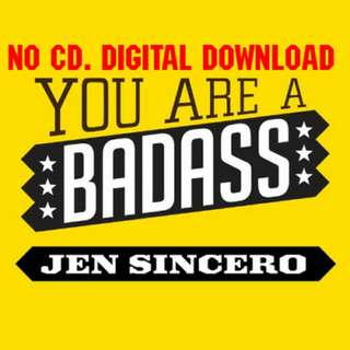 You Are A Badass by Jen Sincero (AUDIOBOOK)