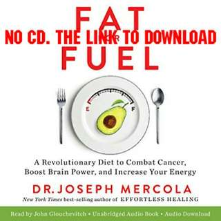 Fat for Fuel by Joseph Mercola (AUDIOBOOK)