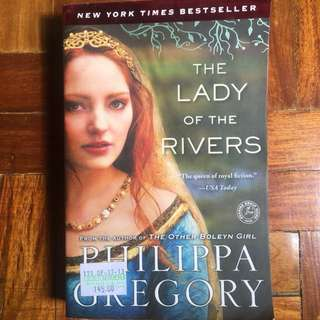 The Lady of the Rivers (from the author of The Other Boleyn Girl, Philippa Gregory)