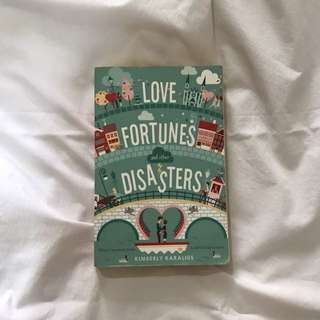 Love, Fortunes, and Other Disasters by Kimberly Karalius