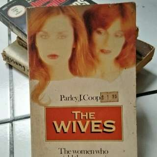 Novel — the Wives by Parley J. Coop