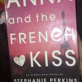 Anna and the French Kiss Novel by Stephanie Perkins