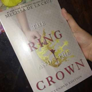 Ring and the Crown, The (Extended Edition)  Book by Melissa de la Cruz