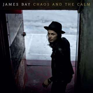 James Bay, Chaos and The Calm