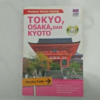 Travel Guide Tokyo, Osaka, dan Kyoto by Wenika Yuda