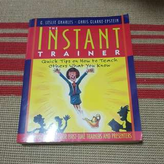 The instant trainer