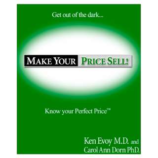 Make Your Price Sell! (143 Page Full Colored Mega eBook)