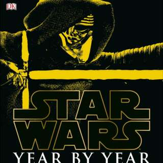 Star Wars Year by Year: A Visual History, Updated Edition (Star Wars  By DK Publishing Author: Daniel Wallace  Hardcover Book
