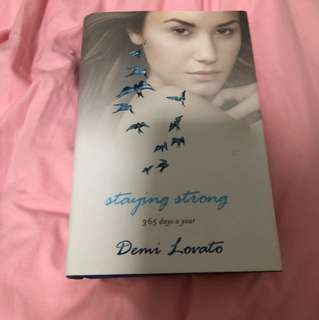 DEMI LOVATO STAYING STRONG