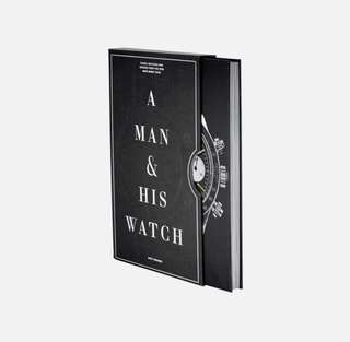 A Man & His Watch...Iconic watches and stories from the men who wore them