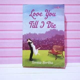 Novel LOVE YOU TILL I DIE