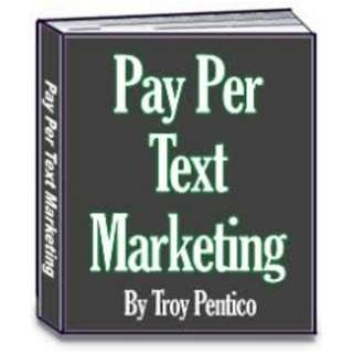Pay Per Text Marketing eBook