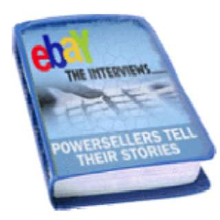 eBay – The Interviews: PowerSellers Tell Their Stories eBook