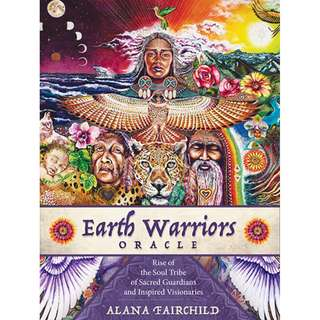 Latest Release! Oracle cards Earth Warriors Rise of the Soul Tribe of Sacred Guardians & Inspired Visionaries Alana Fairchild Artwork by Isabel Bryna