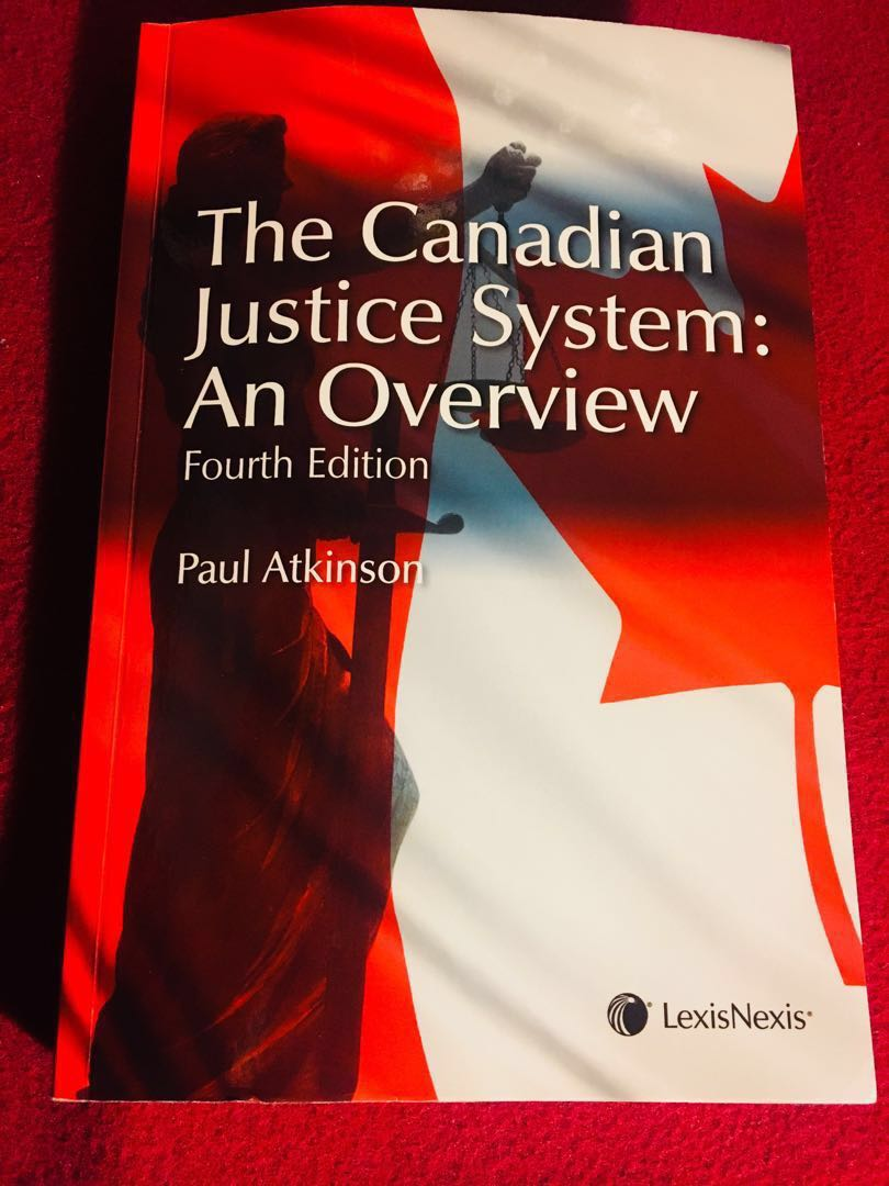 [Law] The Canadian Justice System: An Overview