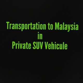 Transportation to Malaysia