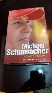 Michael Schumacher The Whole Story