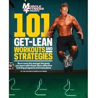 101 Get Lean Workouts and Strategies