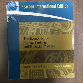 Textbook - Pearson International Edition - The Economics Of Money, Banking And Financial Markets