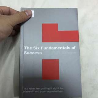 The Six Fundamentals Of Success By Stuart R. Levine
