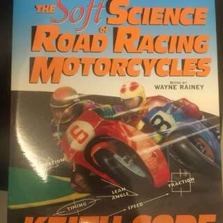 The Soft Science of Road Racing Motorcycle - Book