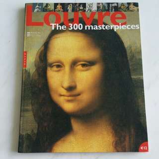 Louvre - The 300 Masterpieces