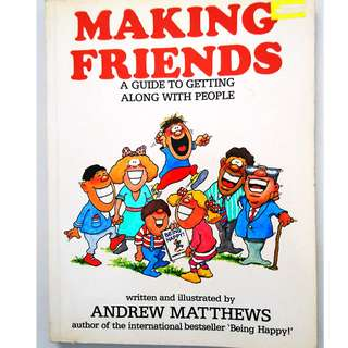 Making Friends by Andrew Matthews