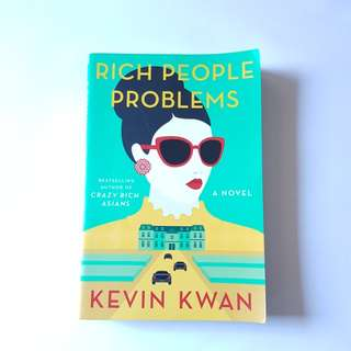 Rich People Problems Book by Kevin Kwan (soft cover / read once)