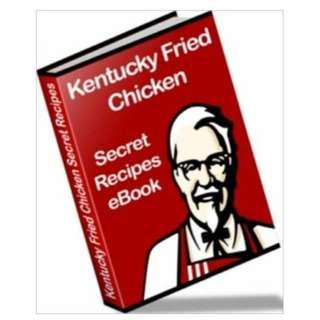Kentucky Fried Chicken (KFC): Secret Recipes eBook