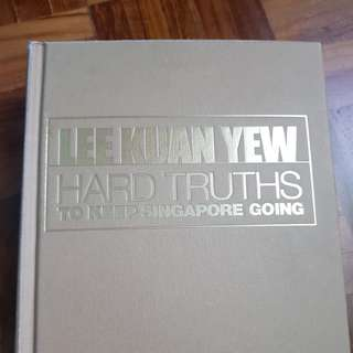 Lee Kuan Yew (Hard Truths To Keep Singapore Going)