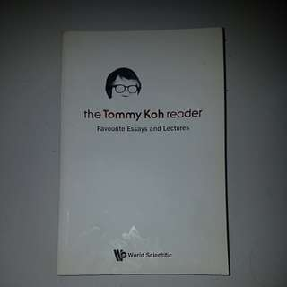 The Tommy Koh Reader: Favourite Essays and Lectures