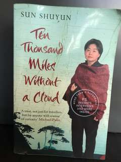 Ten thousand miles without a cloud, by Sun Shuyun