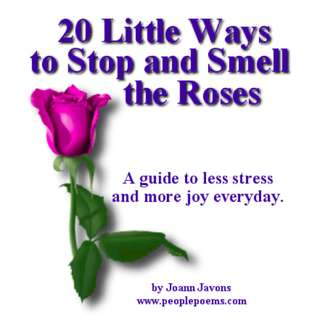 20 Little Ways To Stop And Smell The Roses eBook