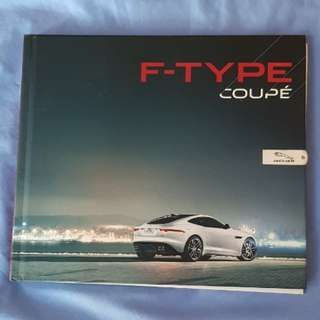 jaguar ftype f-type coupe svr r v8 v6 wearnes sales brochure hardcover hardback JLR marketing technical specifications options equipment trim car automobile