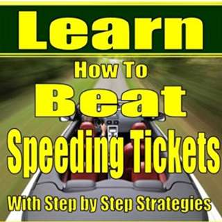 How To Beat A Speeding Ticket eBook