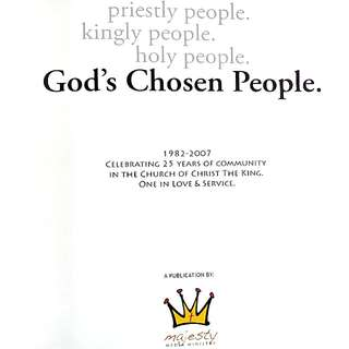 God's Chosen People - Church of Christ the King celebrating 25 years of community