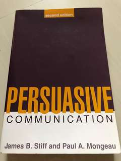 Persuasive Communication by James B Stiff & Paul A Mongeau
