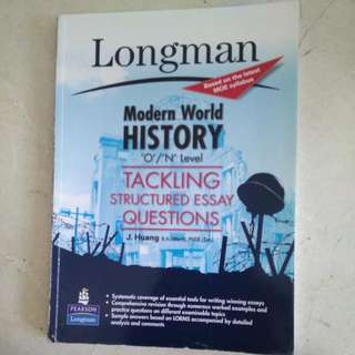 Longman Modern History O/N level Tackling Structured Essay Questions