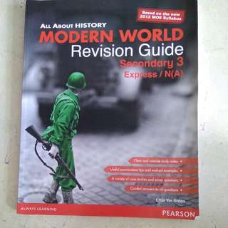 All About History Modern World Revision Guide Secondary 3 Express/ N(A)