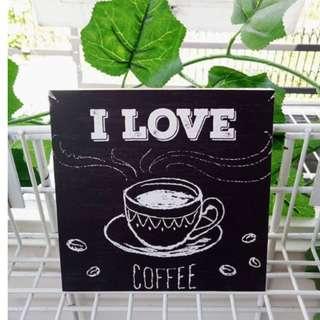 Hiasan Dinding I Love Coffee Home Decoration