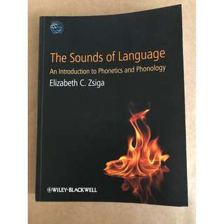 The Sounds of Language: An Introduction to Phonetics and Phonology by Elizabeth C. Zsiga