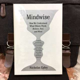 # Highly Recommended《New Book Condition + Hardcover Deckle Edge Edition + How To Enhance Your Sixth Sense》Nicholas Epley - MINDWISE : How We Understand What Others Think, Believe, Feel, and Want