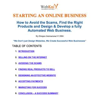 Starting An Online Business: How to Avoid the Scams, Find the Right Products and Design & Develop a Fully Automated Web Business eBook