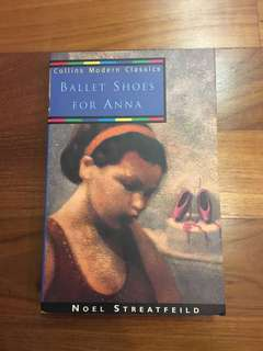 Ballet Shoes for Anna by Noel Streatfield