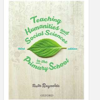 Teaching Humanities and Social Sciences in the Primary School Ruth Reynolds