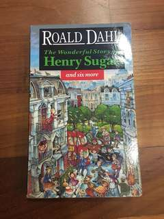 The Wonderful Story of Henry Sugar by Roald Dahl
