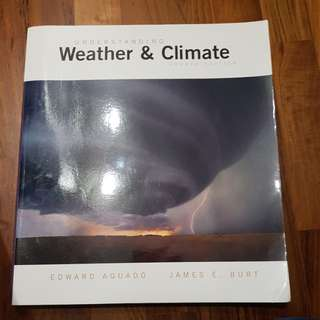 Understanding weather and climate by Edward Aguado