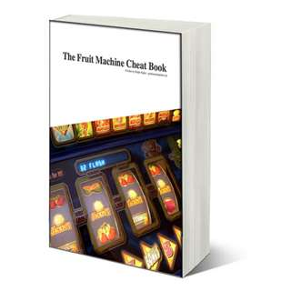 The Fruit Machine Cheat Book (107 Page Mega eBook)