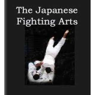 The Japanese Fighting Arts (89 page Mega ebook)
